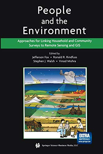9781475778281: People and the Environment: Approaches for Linking Household and Community Surveys to Remote Sensing and GIS