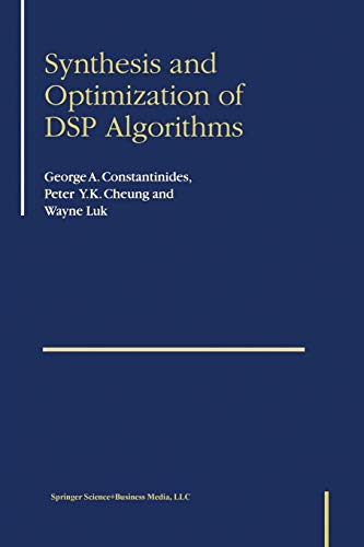 9781475779844: Synthesis and Optimization of Dsp Algorithms