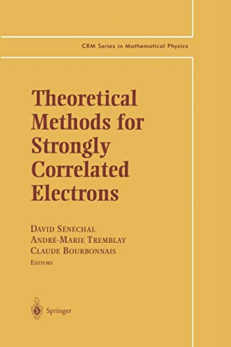 9781475780598: Theoretical Methods for Strongly Correlated Electrons (CRM Series in Mathematical Physics)
