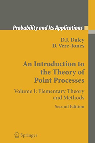 9781475781090: 1: An Introduction to the Theory of Point Processes: Volume I: Elementary Theory and Methods (Probability and Its Applications)