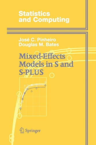 9781475781441: Mixed-Effects Models in S and S-PLUS (Statistics and Computing)