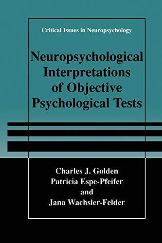 9781475781625: Neuropsychological Interpretation of Objective Psychological Tests (Critical Issues in Neuropsychology)