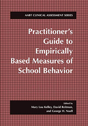 9781475781984: Practitioner's Guide to Empirically Based Measures of School Behavior (ABCT Clinical Assessment Series)