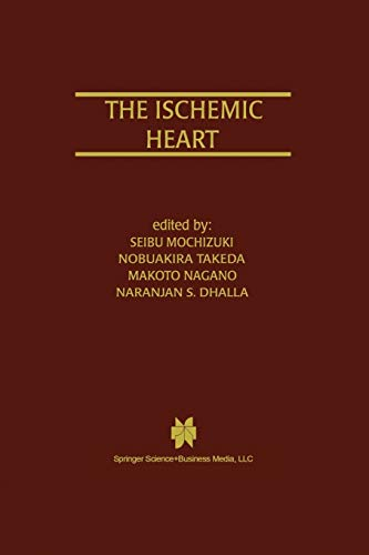 The Ischemic Heart Progress in Experimental Cardiology