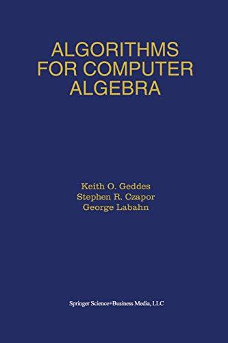 9781475783230: Algorithms for Computer Algebra