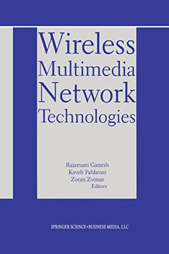 9781475783483: Wireless Multimedia Network Technologies (The Springer International Series in Engineering and Computer Science)