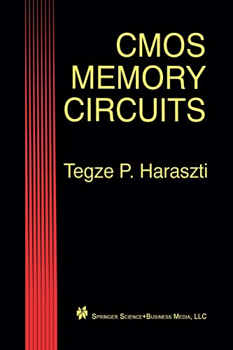 Cmos Memory Circuits: Tegze P. Haraszti