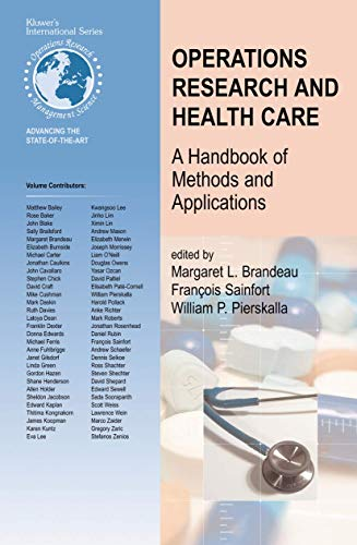 9781475784657: Operations Research and Health Care: A Handbook of Methods and Applications (International Series in Operations Research & Management Science)
