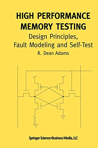 9781475784749: High Performance Memory Testing: Design Principles, Fault Modeling and Self-Test (Frontiers in Electronic Testing)