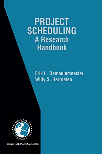 9781475785166: Project Scheduling: A Research Handbook (International Series in Operations Research & Management Science)
