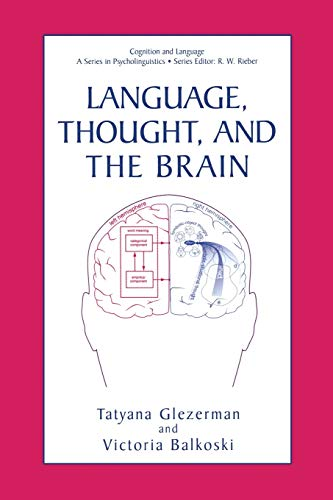 Language, Thought, and the Brain (Cognition and Language: A Series in Psycholinguistics): Springer