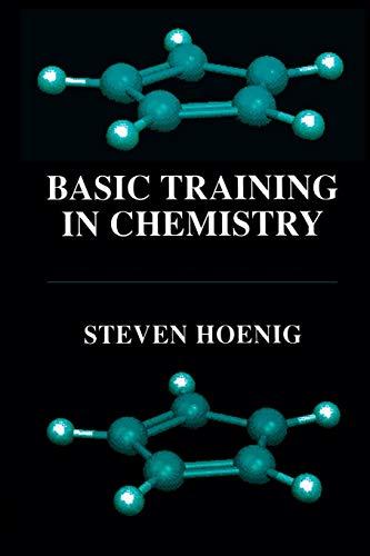 Basic Training in Chemistry: Hoenig, Steven
