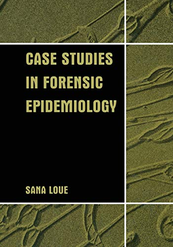 9781475787146: Case Studies in Forensic Epidemiology