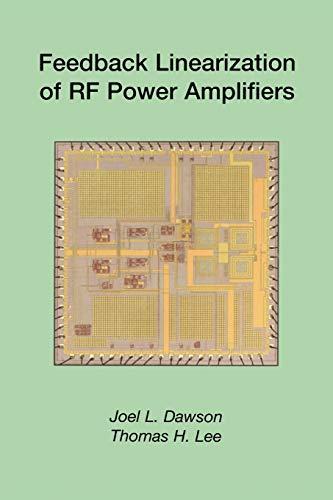 9781475788808: Feedback Linearization of RF Power Amplifiers