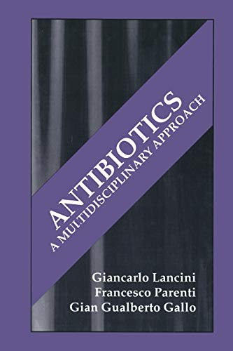 9781475792027: Antibiotics: A Multidisciplinary Approach