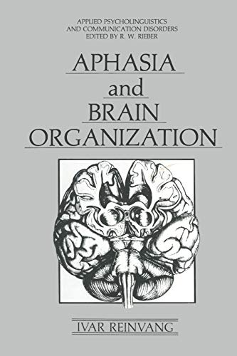 Aphasia and Brain Organization: IVAR REINVANG