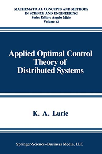 9781475792645: Applied Optimal Control Theory of Distributed Systems (Mathematical Concepts and Methods in Science and Engineering)