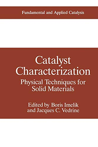 9781475795912: Catalyst Characterization: Physical Techniques For Solid Materials (Fundamental and Applied Catalysis)