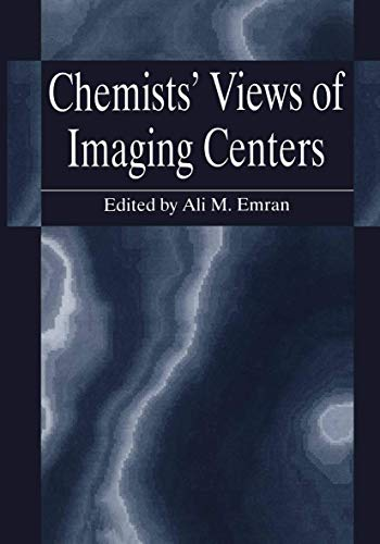 9781475796728: Chemists' Views of Imaging Centers
