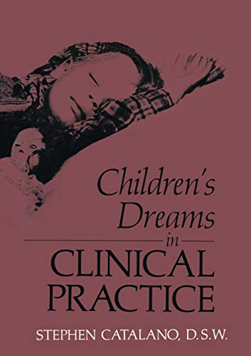 Children's Dreams in Clinical Practice: S Catalano