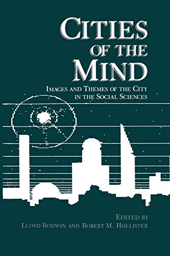 9781475796995: Cities of the Mind: Images And Themes Of The City In The Social Sciences (Environment, Development and Public Policy: Cities and Development)