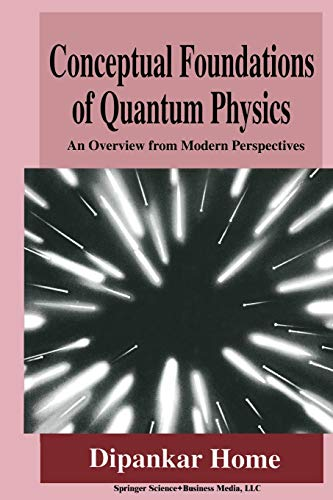 9781475798104: Conceptual Foundations of Quantum Physics: An Overview from Modern Perspectives