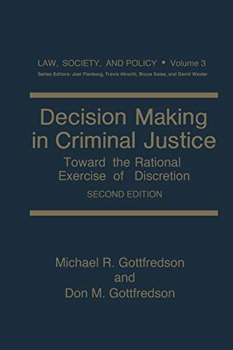 9781475799569: Decision Making in Criminal Justice: Toward the Rational Exercise of Discretion (Law, Society and Policy)
