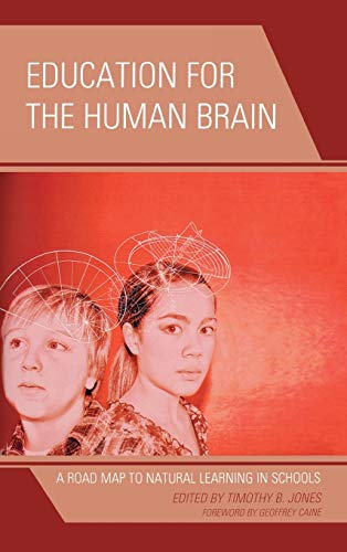 9781475800920: Education for the Human Brain: A Road Map to Natural Learning in Schools