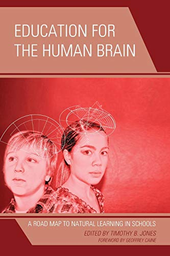 9781475800937: Education for the Human Brain: A Road Map to Natural Learning in Schools