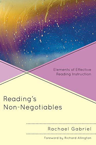 9781475801163: Reading's Non-Negotiables: Elements of Effective Reading Instruction