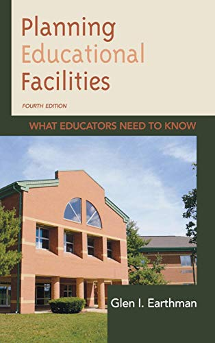 9781475801873: Planning Educational Facilities: What Educators Need to Know