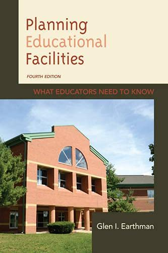 9781475801880: Planning Educational Facilities: What Educators Need to Know