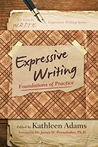 9781475803129: Expressive Writing: Foundations of Practice (It's Easy to W.R.I.T.E. Expressive Writing)