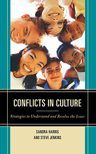 Conflicts in Culture: Strategies to Understand and Resolve the Issues: Harris, Sandra, Jenkins, ...