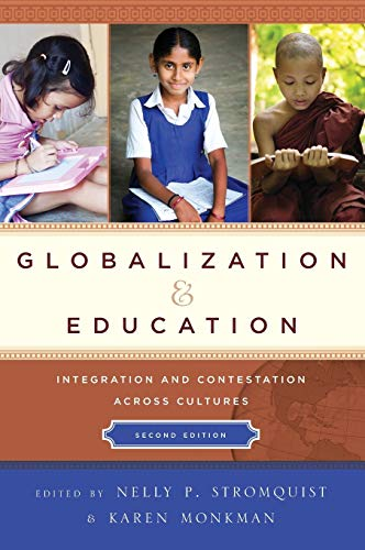 9781475805277: Globalization and Education: Integration and Contestation across Cultures