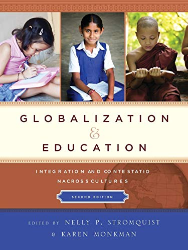 9781475805284: Globalization and Education: Integration and Contestation across Cultures