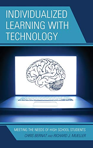 9781475805857: Individualized Learning with Technology: Meeting the Needs of High School Students