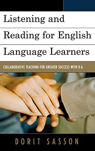 9781475805888: Listening and Reading for English Language Learners: Collaborative Teaching for Greater Success with K-6
