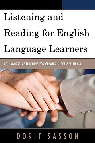 9781475805895: Listening and Reading for English Language Learners: Collaborative Teaching for Greater Success with K-6