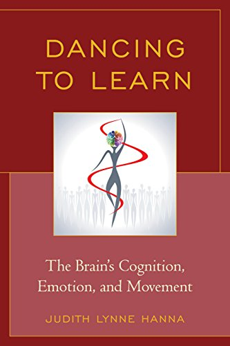 9781475806045: Dancing to Learn: The Brain's Cognition, Emotion, and Movement