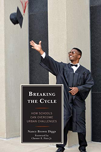 Breaking the Cycle: How Schools Can Overcome Urban Challenges (New Frontiers in Education): Brown ...