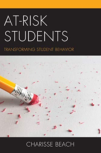 At Risk Students: Transforming Student Format: Paperback