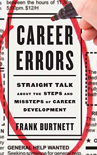 9781475807509: Career Errors: Straight Talk about the Steps and Missteps of Career Development
