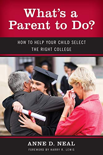 Whats A Parent To Do 9781475808827 Each year over a million newly-minted high school graduates enroll in four-year colleges and universities across the country. They do so