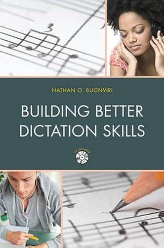9781475813913: Building Better Dictation Skills