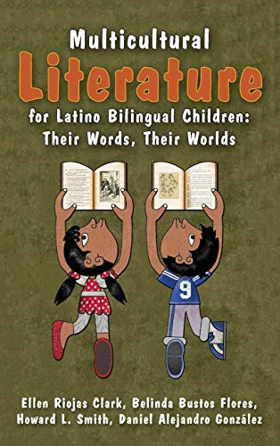 9781475814910: Multicultural Literature for Latino Bilingual Children: Their Words, Their Worlds