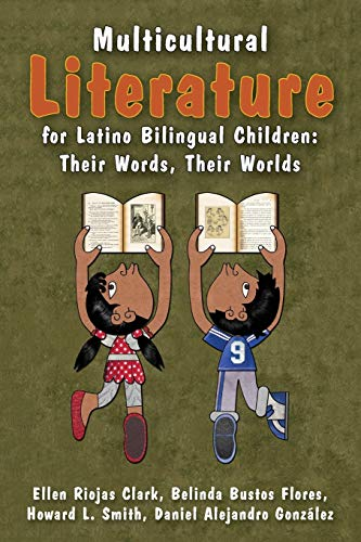 9781475814927: Multicultural Literature for Latino Bilingual Children: Their Words, Their Worlds