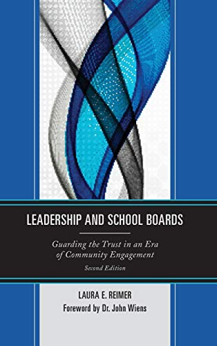 9781475815061: Leadership and School Boards: Guarding the Trust in an Era of Community Engagement