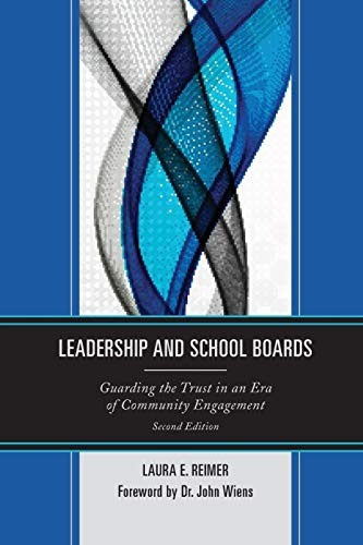 Leadership and School Boards (Paperback): Laura E. Reimer