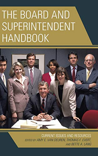9781475815498: The Board and Superintendent Handbook: Current Issues and Resources